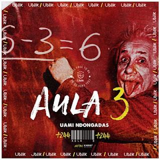Uami Ndongadas - Aula 3 (Rap) 2019