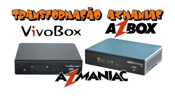 Bravíssimo Transformado em Vivobox S926