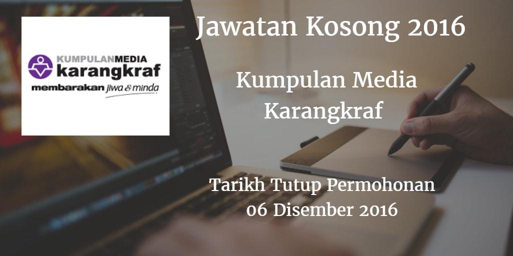 Jawatan Kosong Kumpulan Media Karangkraf 06 Disember 2016