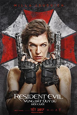 Vùng Đất Quỷ Dữ Hồi Cuối - Resident Evil The Final Chapter