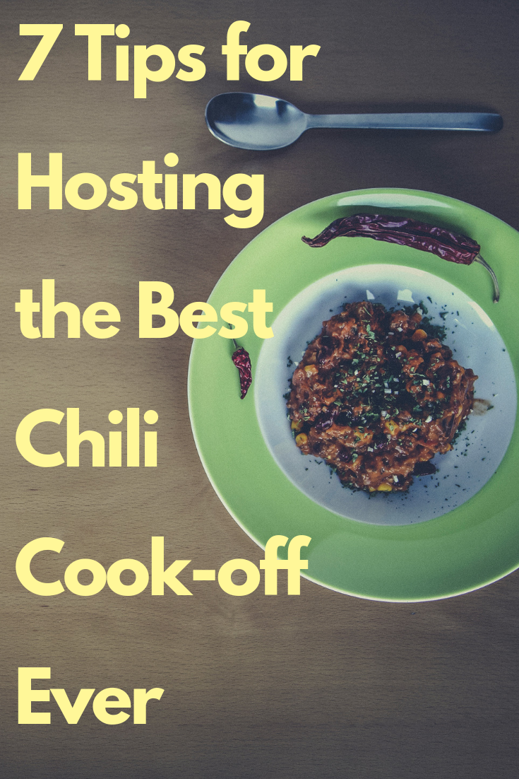 7 Tips for Hosting the Best Chili Cook-off Ever