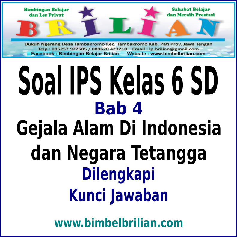 Soal Ips Kelas 6 Sd Bab 4 Gejala Alam Di Indonesia Dan Negara Tetangga Dan Kunci Jawaban