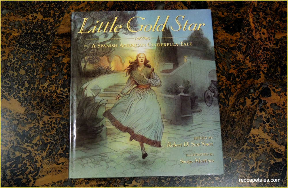 Little Gold Star: A Spanish American Cinderella Tale Cover