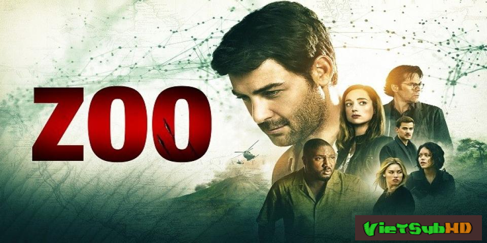 Phim Thú Hoang Nổi Loạn (phần 3) Tập 3/11 VietSub HD | Zoo (season 3) 2017