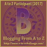 letter B of #atozchallenge