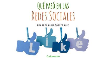 que-paso-en-las-redes-sociales-del-21-al-25-de-agosto