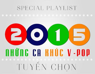 Những Bài Hát Nhạc Việt Hay Nhất 2015