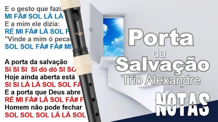 Porta da Salvação - Trio Alexandre - Cifra melódica