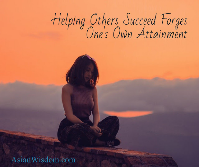 Helping Others Succeed Forges One's Own Attainment