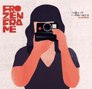 """Juanjo Fernandez Quinteto: """"Frozenframe"""" / stereojazz"""