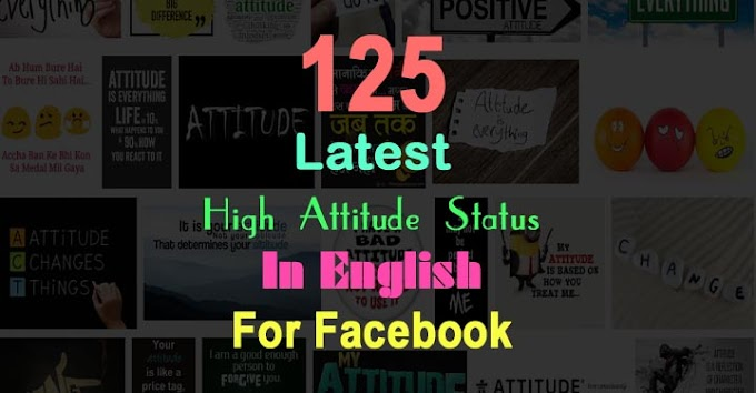 125 Latest High Attitude Status In English For Facebook 2019