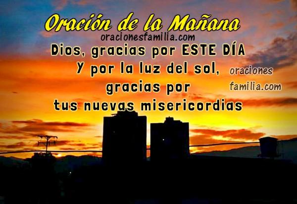 Oración de comenzar bien el día, oraciones de la mañana, buenos días con plegaria, corta oración con imágenes, frases cristianas por Mery Bracho.