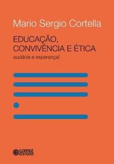 Educação, Convivência e Ética cortella