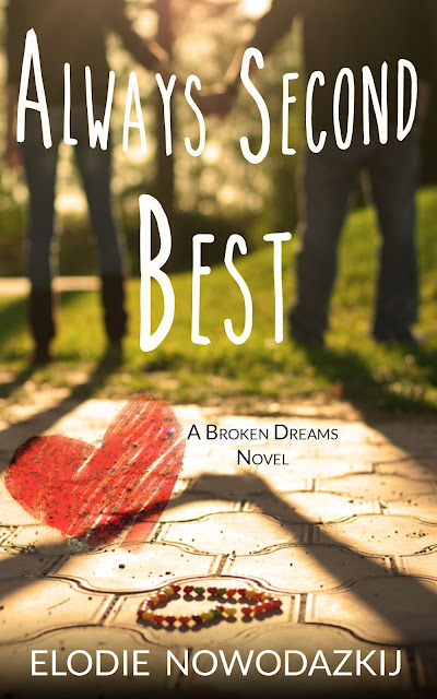Always Second Best by Elodie Nowodazkij