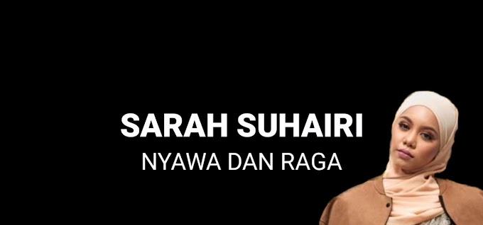 Lirik lagu Nyawa & Raga - Sarah Suhairi