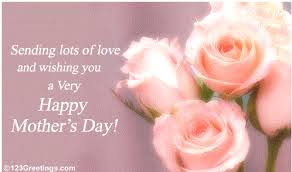 Happy Mother day wishes for mother: sending lots of love and wishing you a very