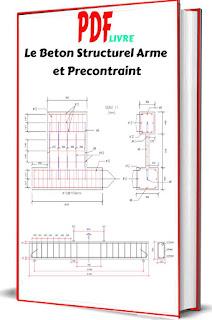 Le Beton Structurel Arme et Precontraint
