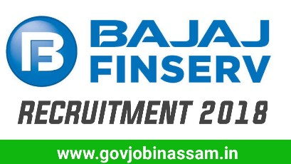 Bajaj Finance Limited Jorhat Recruitment 2018