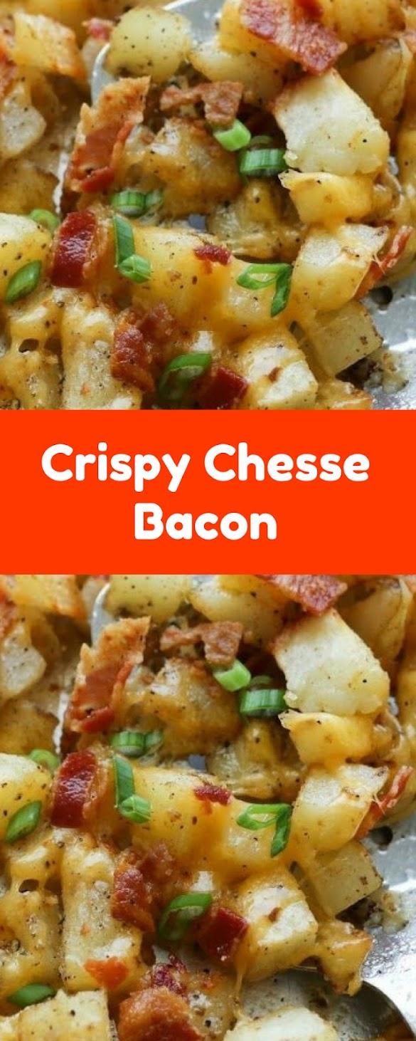 Crispy Chesse Bacon