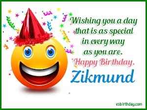 Happy Birthday Zikmund