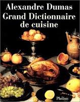 Dictionnaire de cuisine d'Alexandre Dumas