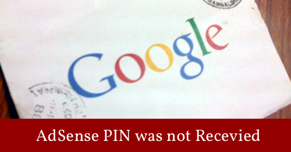 Google AdSense: PIN was not Received