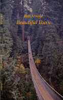Beautiful Days by Bob Arnold