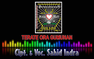 Terate Ora Gumunan - Sahid Indra & Dimas Koro - Duta Nada