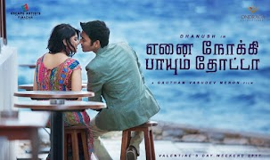 Dhanush, Megha Akash Upcoming Telugu Movie Enai Noki Paayum Thota Poster, release date