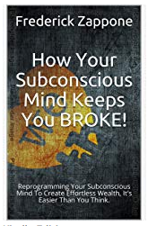 The Book Explains How You Can EASILY Reprogram Your Mind For Prosperity