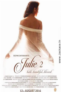 Julie 2 Budget, Screens & Box Office Collection India, Overseas And WorldWide