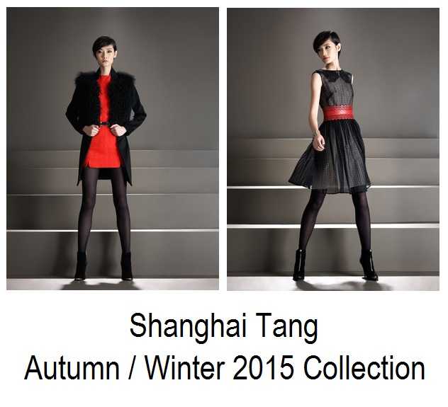Shanghai Tang Autumn / Winter 2015 Collection