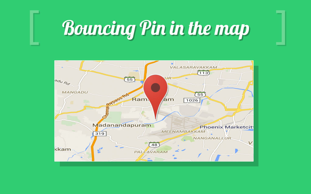 Animation for dropping Pin in the Map (Bouncing Pin) on