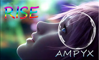 "♪ Rise ♪ Ampyx ""Beat Music EDM"""