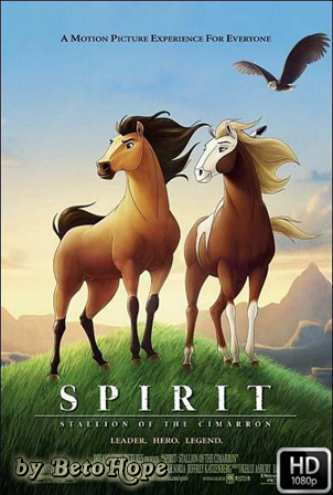 Spirit El Corcel Indomable [1080p] [Latino-Ingles] [MEGA]
