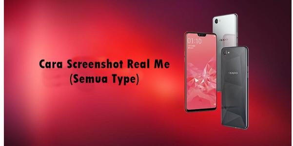 Cara Screenshot Real Me (semua type)