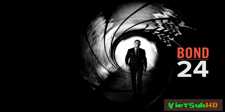Phim Điệp Viên 007 VietSub HD | Spectre (bond 24) 2015