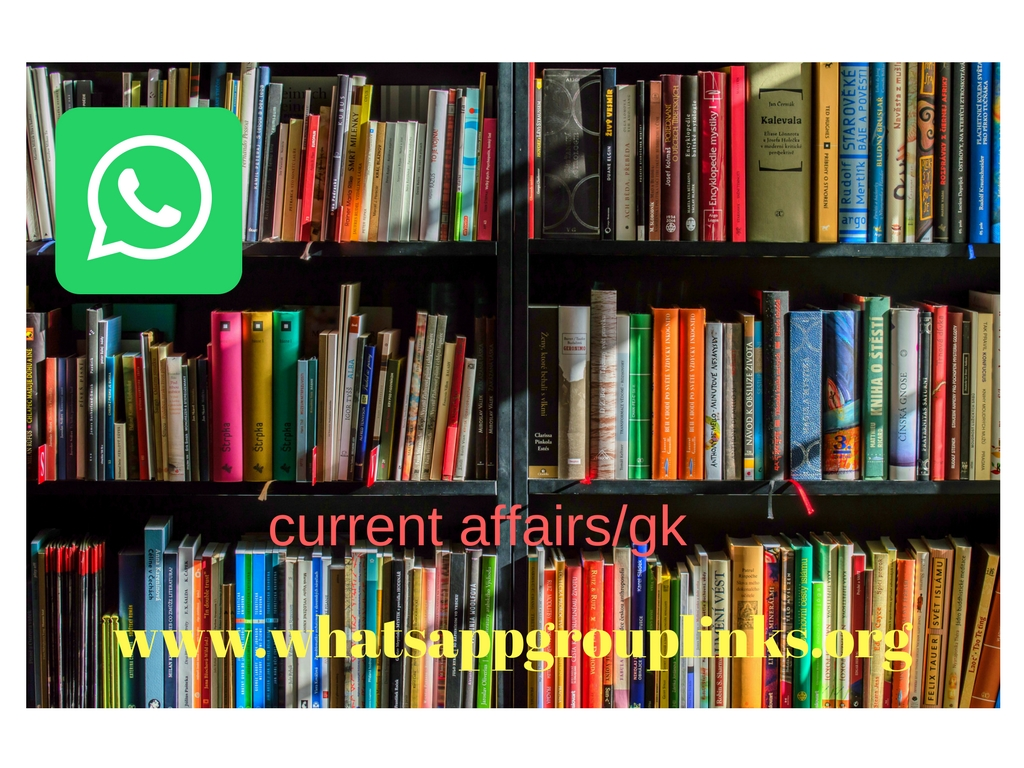 JOIN CURRENT AFFAIRS / GK WHATSAPP GROUP LINKS - Whatsapp Group Links