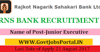 Rajkot Nagarik Sahakari Bank Recruitment 2017– Junior Executive