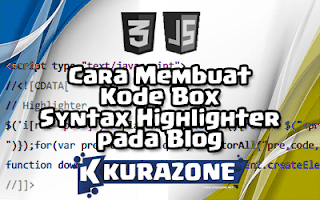 Cara Membuat Kode Box Syntax Highlighter pada Blog