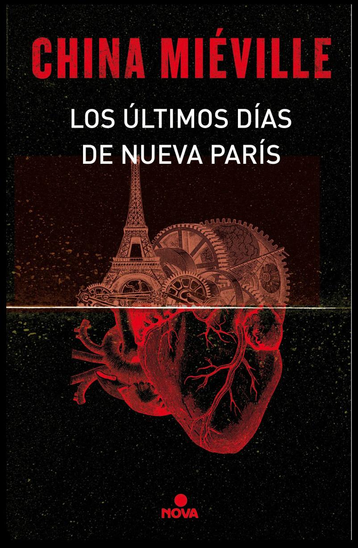 cubierta-libro-los-últimos-días-de-nueva-parís-china-mieville
