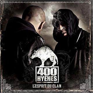 400 Hyenes - Lesprit Du Clan (2010)
