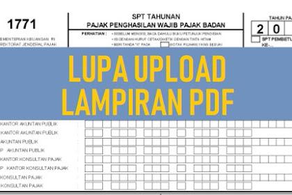 Solusi Lupa Upload Lampiran PDF SPT