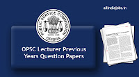 OPSC Lecturer Previous Year Question Papers