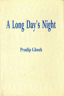 Pradip Ghosh, A long day's night, book review