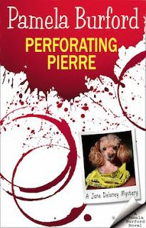 Perforating Pierre by Pamela Burford