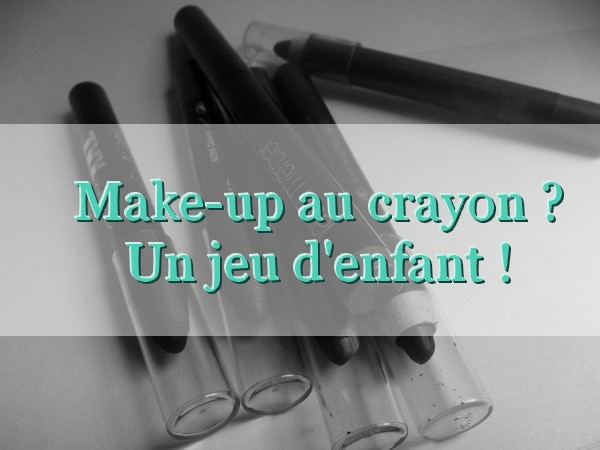 Make-up au crayon