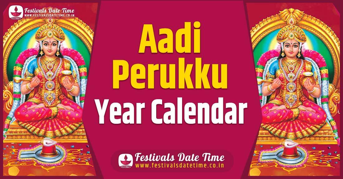 Aadi Perukku Year Calendar, Aadi Perukku Festival Schedule