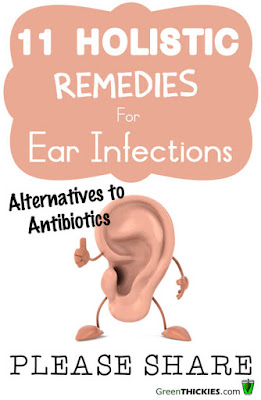 11 Holistic Remedies For Ear Infections: Alternatives To Antibiotics