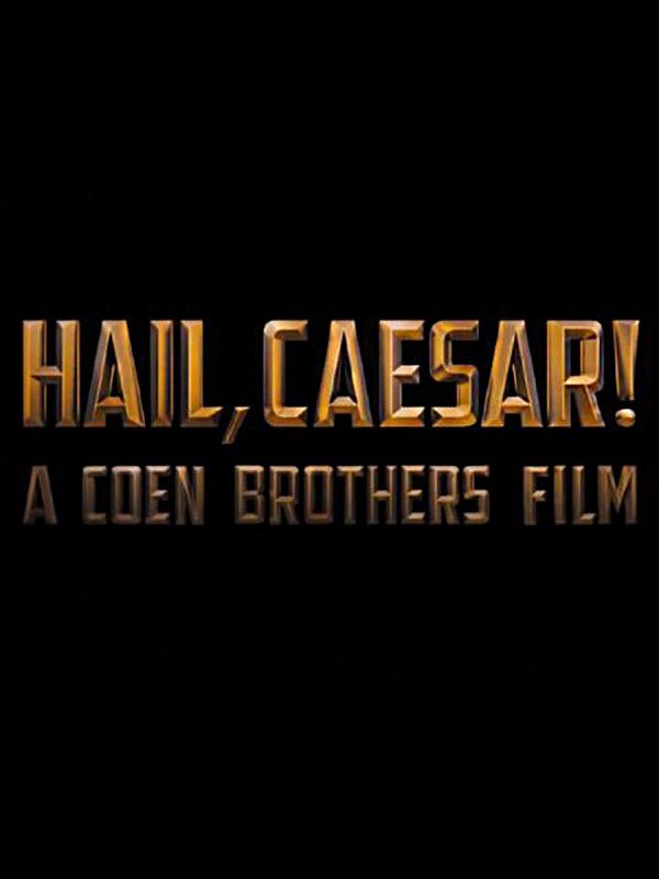 Hail, Caesar! กองถ่ายป่วน ฮากวนยกกอง [HD]